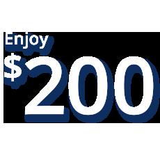Enjoy 200 dollars